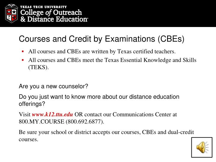 Courses and Credit by Examinations (CBEs)