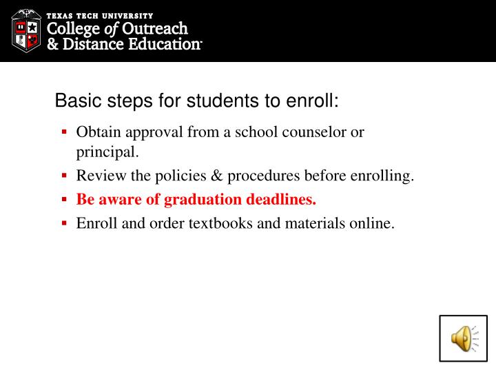 Basic steps for students to enroll: