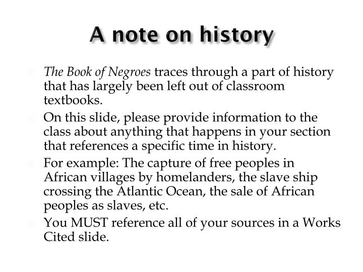 A note on history
