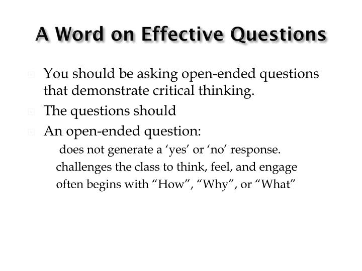 A Word on Effective Questions