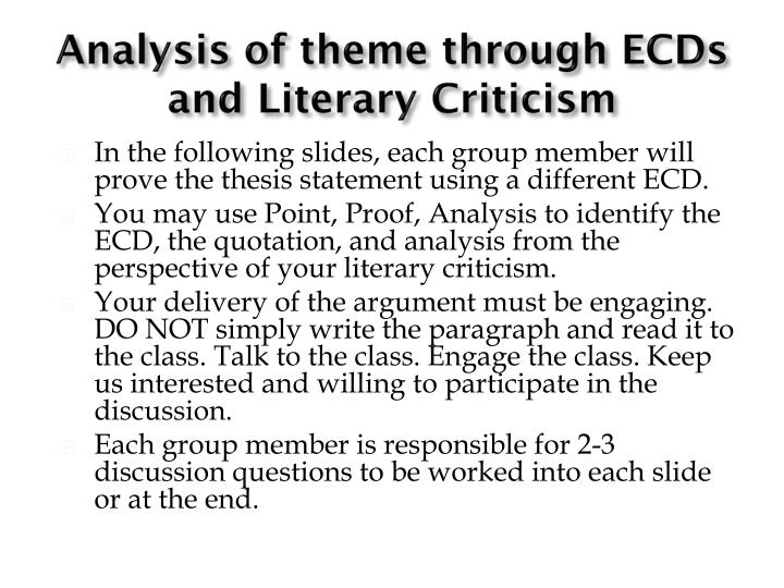Analysis of theme through ECDs and Literary Criticism