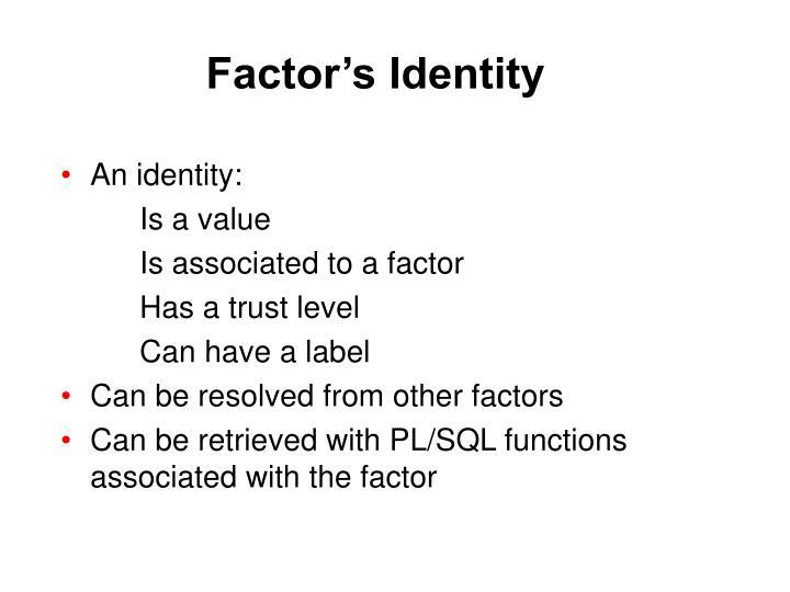 Factor's Identity