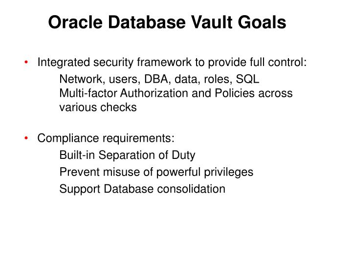 Oracle Database Vault Goals