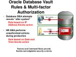 oracle database vault rules multi factor authorization