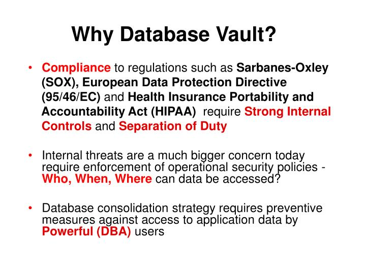 Why Database Vault?