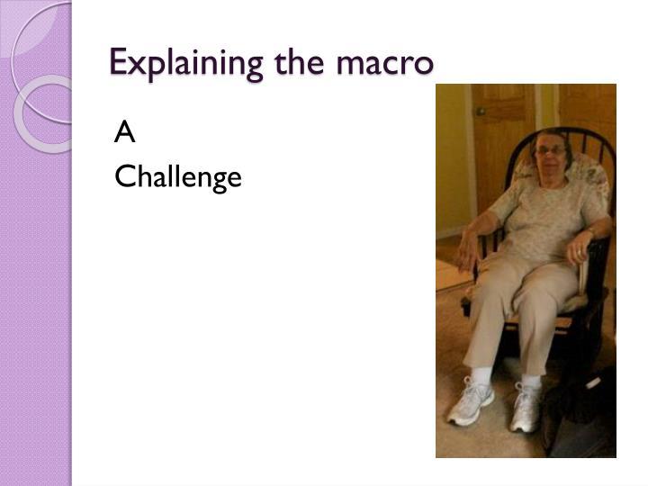 Explaining the macro
