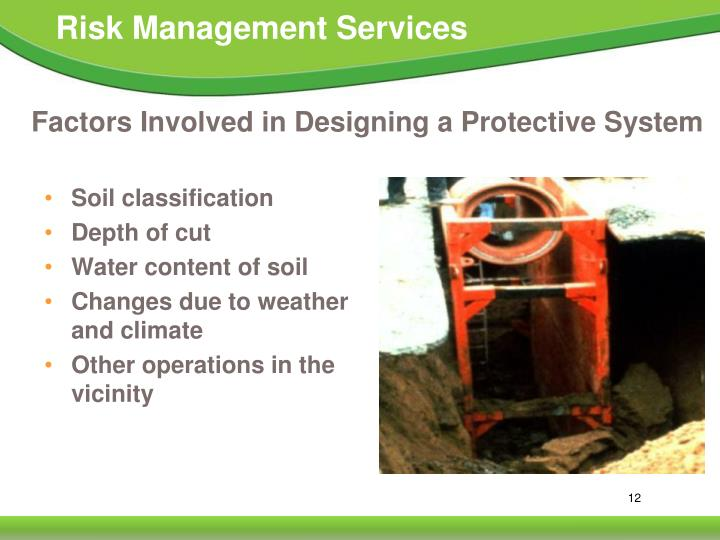 Factors Involved in Designing a Protective System