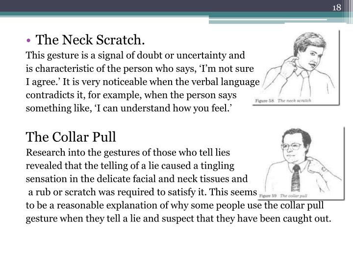 The Neck Scratch.