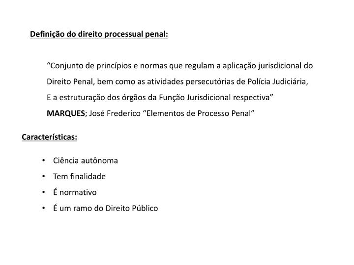 Definição do direito processual penal: