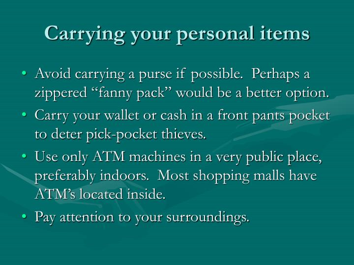Carrying your personal items
