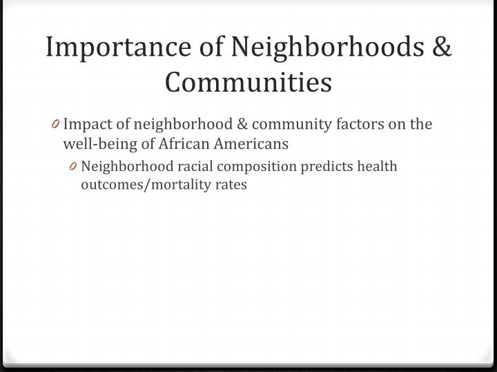 Importance of Neighborhoods & Communities