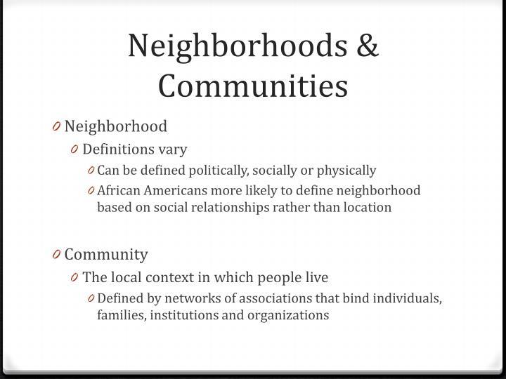 Neighborhoods & Communities