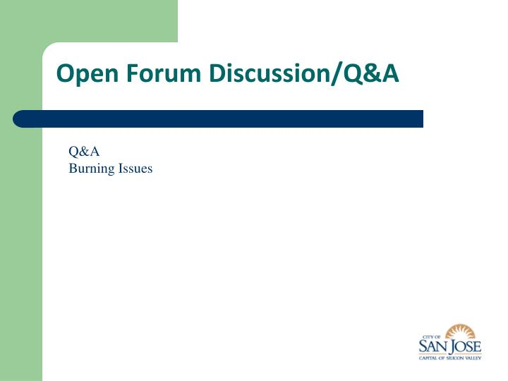 Open Forum Discussion/Q&A