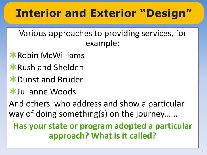 """Interior and Exterior """"Design"""""""