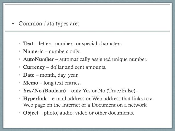 Common data types are
