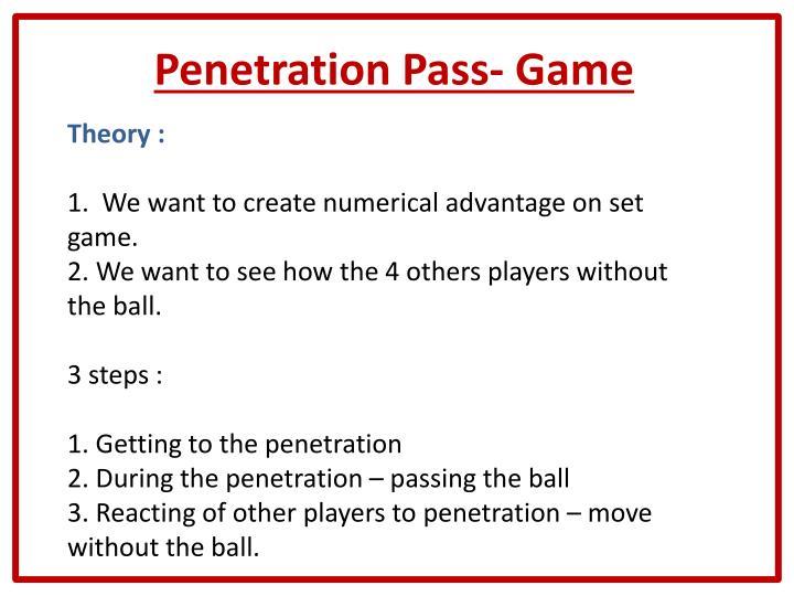 Penetration Pass- Game