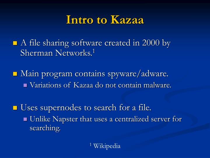 Intro to Kazaa