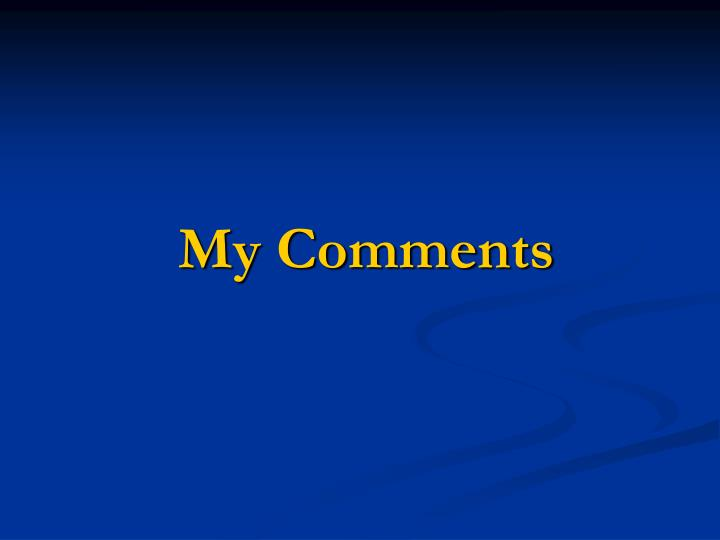 My Comments