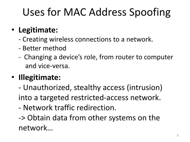 Uses for MAC Address Spoofing