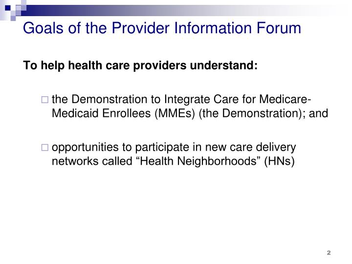 Goals of the provider information forum