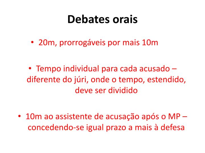 Debates orais
