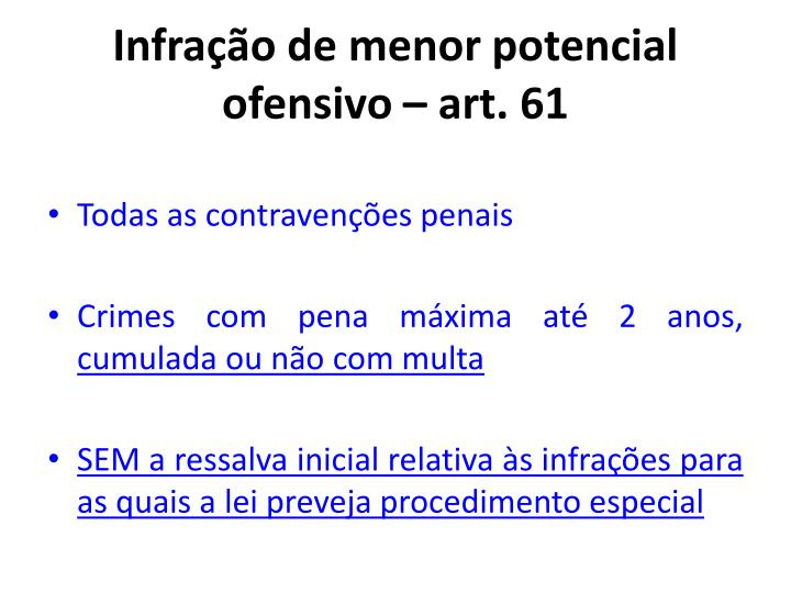 Infração de menor potencial ofensivo – art. 61