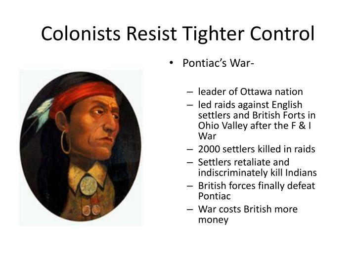Colonists Resist Tighter Control