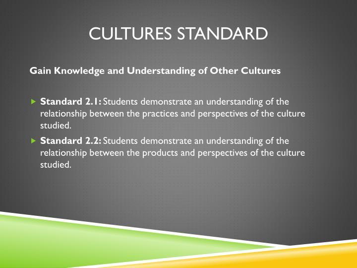 Cultures standard