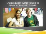 lazos biggest event cinco de mayo community dinner