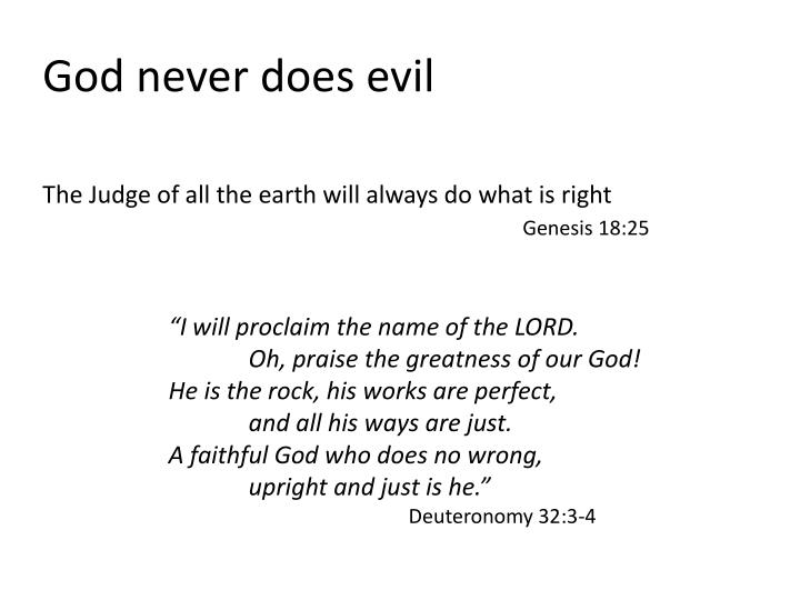 God never does evil