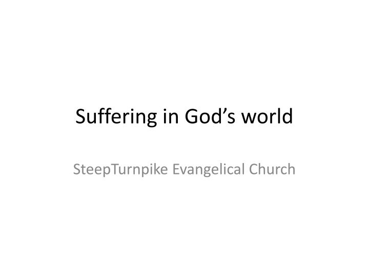 Suffering in god s world