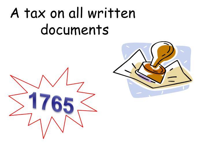 A tax on all written