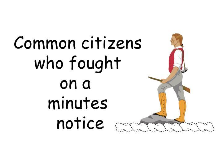 Common citizens