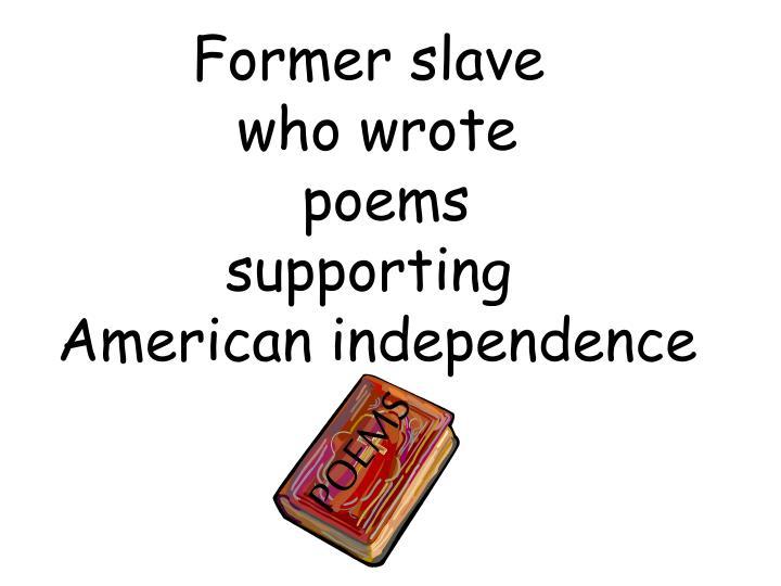Former slave