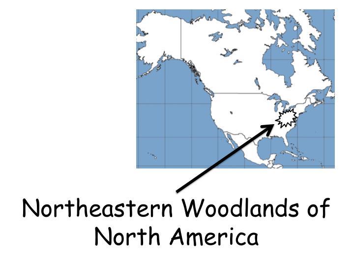 Northeastern Woodlands of