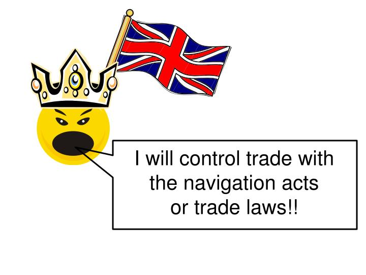 I will control trade with