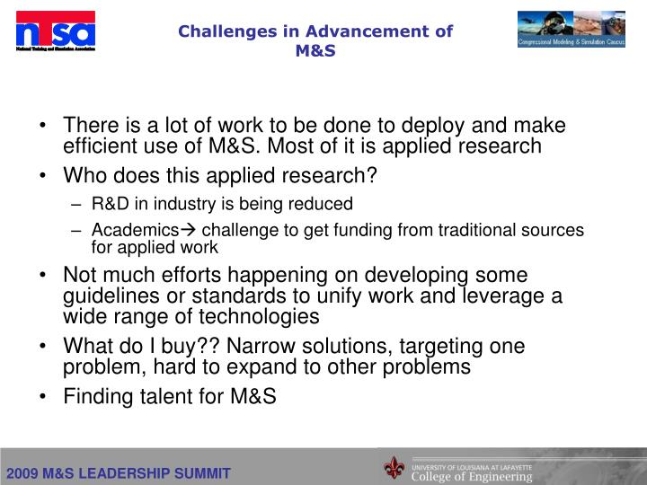 Challenges in Advancement of M&S