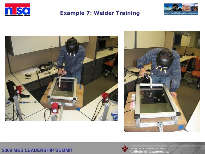 Example 7: Welder Training
