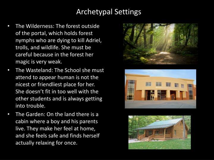 Archetypal Settings