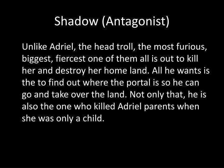 Shadow (Antagonist)