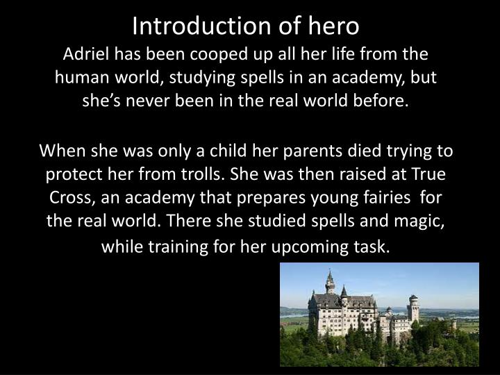 Introduction of hero
