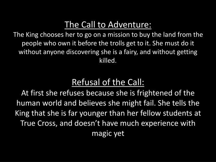 The Call to Adventure: