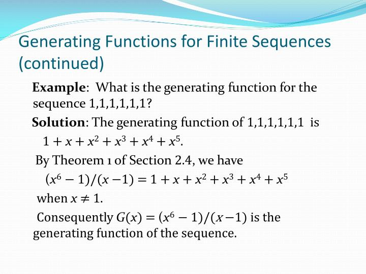 Generating Functions for Finite Sequences (continued)