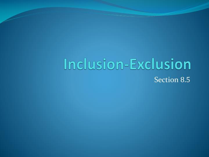 Inclusion-Exclusion