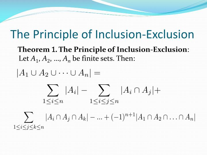 The Principle of Inclusion-Exclusion