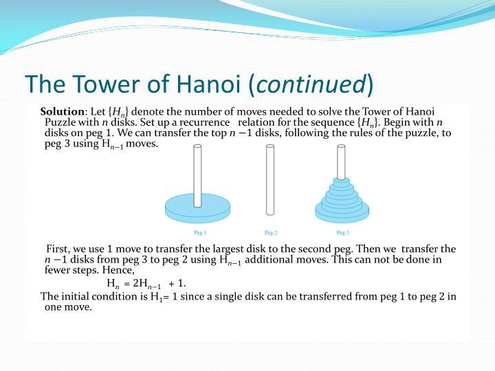The Tower of Hanoi (