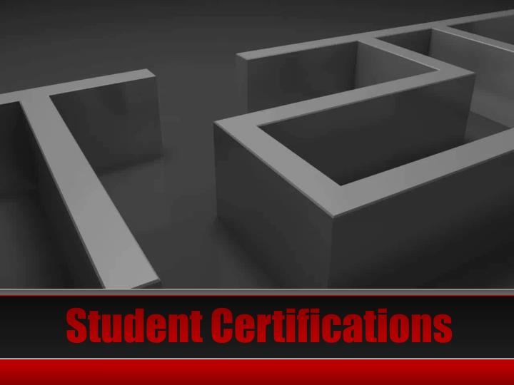 Student Certifications