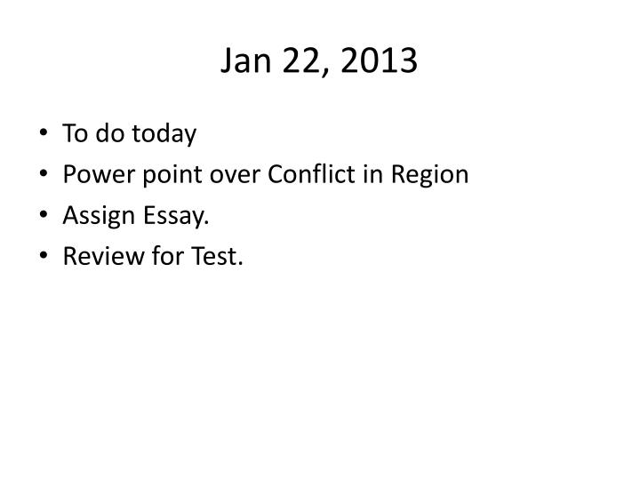 Jan 22, 2013