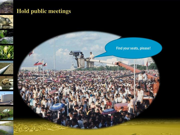 Hold public meetings