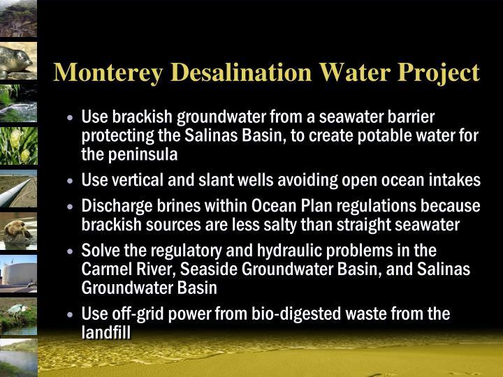 Monterey Desalination Water Project